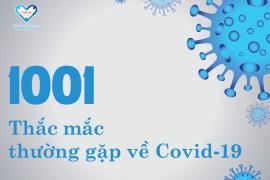 Thắc mắc thường gặp về Covid-19
