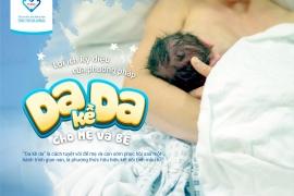 """LỢI ÍCH KỲ DIỆU CỦA PHƯƠNG PHÁP """"DA KỀ DA"""" CHO MẸ & BÉ"""