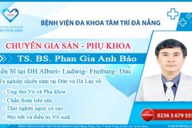 TS BS Phan Gia Anh Bảo Bác Sĩ Sản Phụ Khoa BV Tâm Trí Đà Nẵng